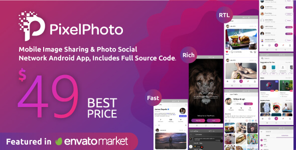 PixelPhoto Android v1.10 – Mobile Image Sharing & Photo Social Network Application nulled