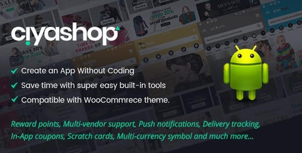 CiyaShop v4.5 – Native Android Application based on WooCommerce
