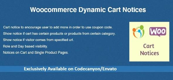 Woocommerce Dynamic Cart Notices v1.1.0